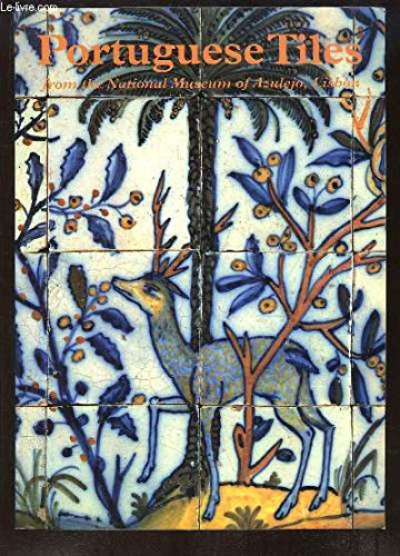 9789728137342: Portuguese Tiles from the National Museum of Azulejo, Lisbon