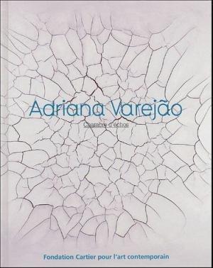 Adriana Varejao: Camara De Ecos - Sollers, Philippe