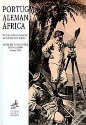 Portugal--Alemanha--Africa: Do imperialismo colonial ao imperialismo politico