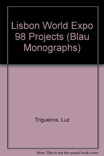 Lisbon World Expo 98 Projects: Luz Trigueiros,