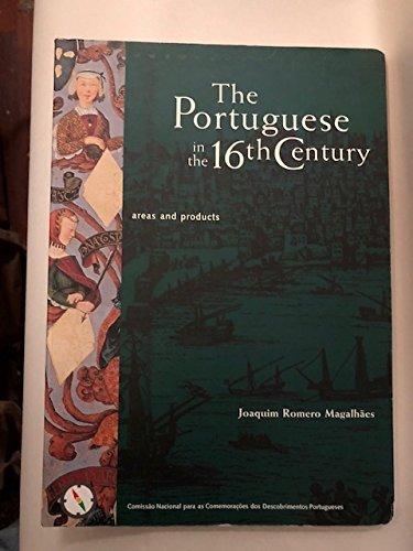 The Portuguese in the 16th Century World: Joaquim Romero Magalhaes