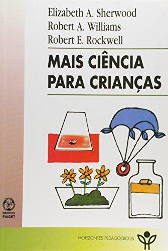9789728329723: Mais Ciencia Para Criancas