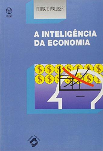 9789728407025: Inteligencia da Economia, A