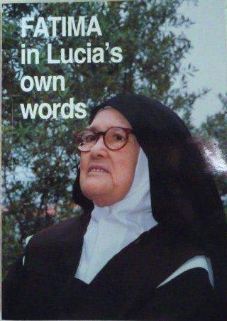 9789728524203: Fatima in Lucia's Own Words