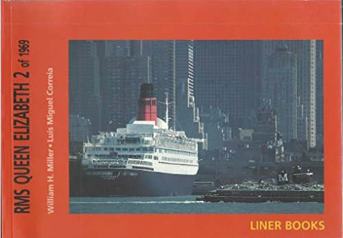RMS Queen Elizabeth 2 of 1969 - Miller, William H.; Correia, Luis Miguel (eds.)