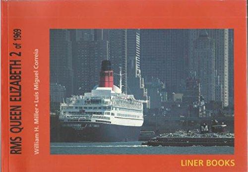 RMS Queen Elizabeth 2 of 1969: Miller, William H.; Correia, Luis Miguel