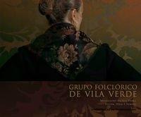 Grupo Folclórico de Vila Verde: Mensageiro da: Grupo Folclórico de