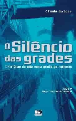 9789728820114: O Silêncio das Grades