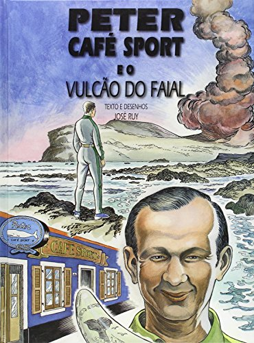 Peter café sport e o vulcao do: VV.AA.