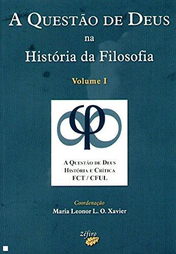 II.QUESTAO DE DEUS NA HISTORIA DA FILOSOFIA: XAVIER, MARIA LEONOR
