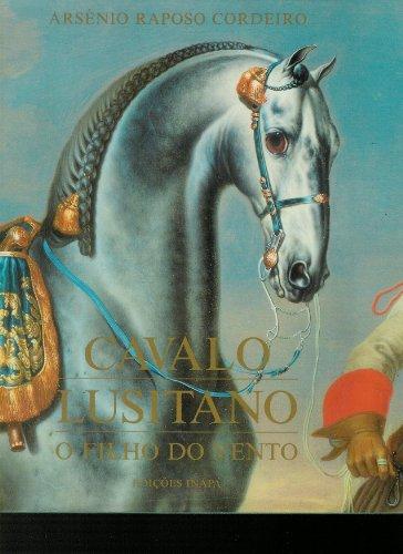 9789729019166: Cavalo Lusitano: O Filho do Vento