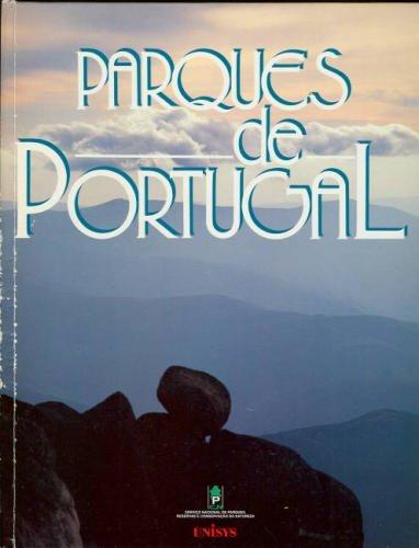 Parques de Portugal - Fernando Pessoa