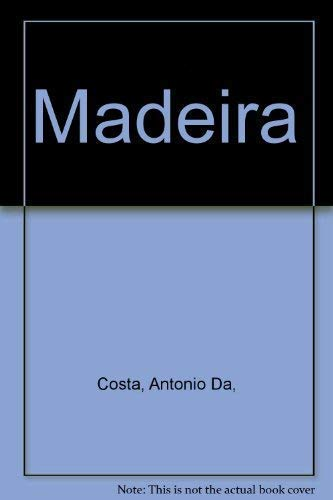 Madeira: Plantas e flores / Plantes et fleurs / Plants and flowers / Pflanzen und Blumen / Planter og blomster/ Va?xter och blommor