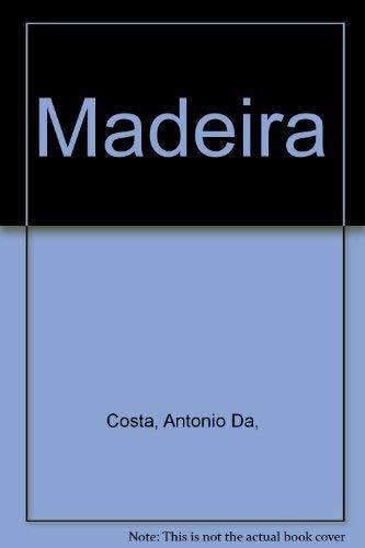 MADEIRA. Plantas e Flores, Plantes et Fleurs,: Costa, Antonio da;