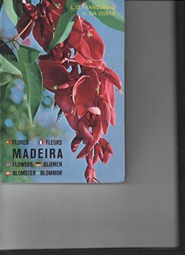 Madeira: plantas e flores: Da Costa, A.,