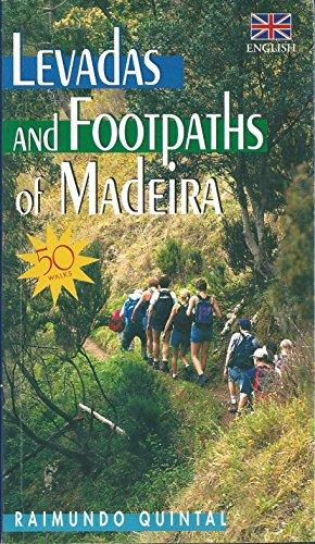 Levadas and Footpaths of Madeira: English Edition - Quintal, Raimundo