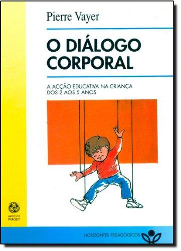 DIALOGO CORPORAL: VAYER, PIERRE