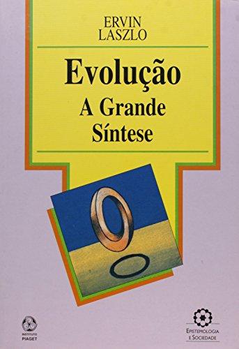 Evolução: A Grande Síntese: Laszlo, Ervin