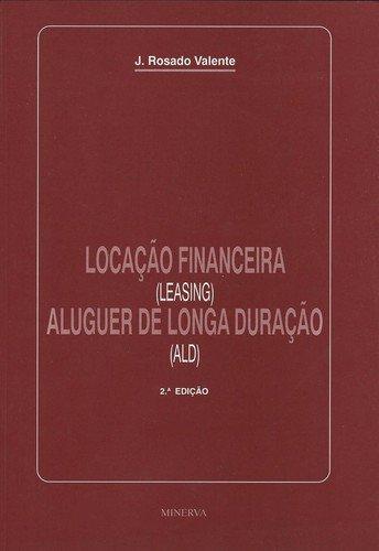 LocaÇao Financeira (Leasing) - Valente, Rosado