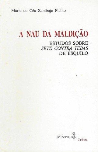 A Nau da MaldiÇao - Fialho, Maria do Céu Zambujo