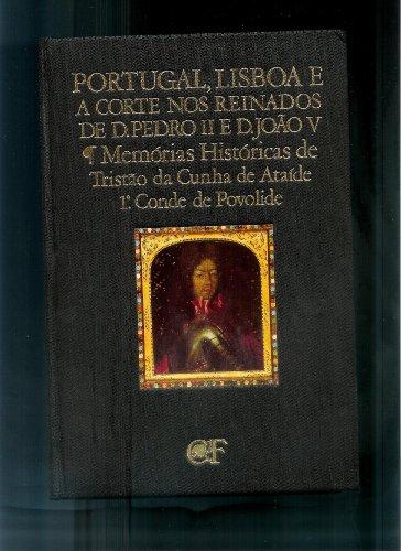 Portugal, Lisboa e a Corte nos reinados: ATAIDE, Tristão da
