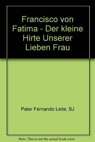 Francisco von Fatima - Der kleine Hirte: SJ Pater Fernando