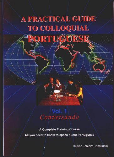 9789729680229: Practical Guide to Colloquial Portuguese, Vol. 1 (v. 1)