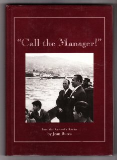 """Call the Manager!"""": From the Diaries of: Burca, Jean"""