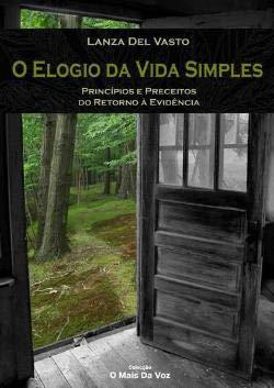 9789729909283: ELOGIO DA VIDA SIMPLES