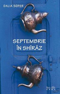9789731021690: Septembrie in Shiraz