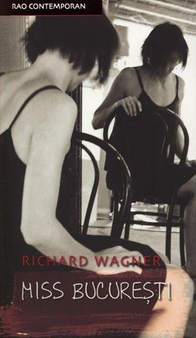 Miss Bucuresti (Romanian Edition): Wagner, Richard