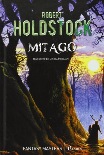 9789731248363: Mitago (Mythago Wood, #1)