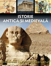 Istorie antica si medievala (Romanian Edition): Arcturus Publishing Limited