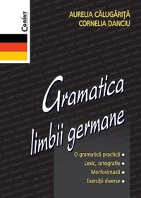 9789731352299: Gramatica limbii germane (Romanian Edition)