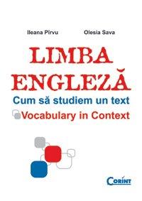 9789731354491: Limba engleza - cum sa studiem un text (édition roumaine)