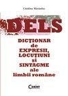 9789731355702: Dictionar de expresii, locutiuni si sintagme ale limbii romane (Romanian Edition)