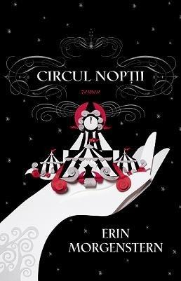 9789731357683: Circul noptii - Erin Morgenstern (Romanian Edition)