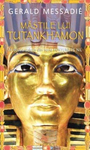 Mastile lui Tutankhamon (Furtuni pe Nil, # 2)