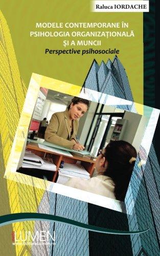 Modele contemporane in psihologia organizationala si a: Iordache, Raluca