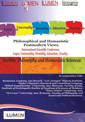 Philosophical and Humanistic Postmodern Views: International Scientific Conference Lumen 2012. ...