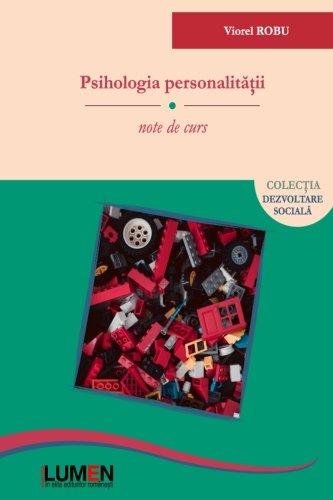 Psihologia personalitatii: note de curs (Romanian Edition): Robu, Viorel