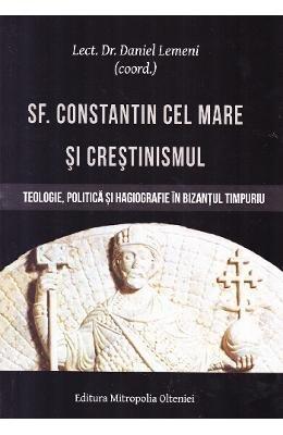 9789731794761: Sf. Constantin cel Mare si crestinismul (Romanian Edition)