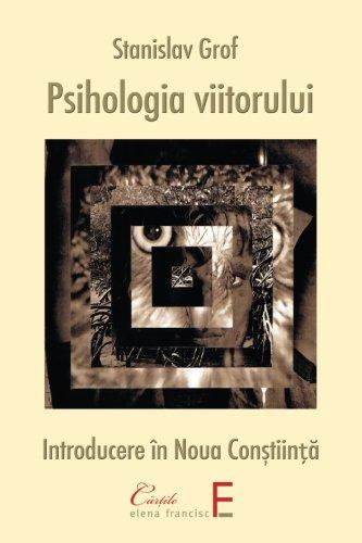 9789731812069: Psihologia viitorului: Introducere in Noua Constiinta (Romanian Edition)