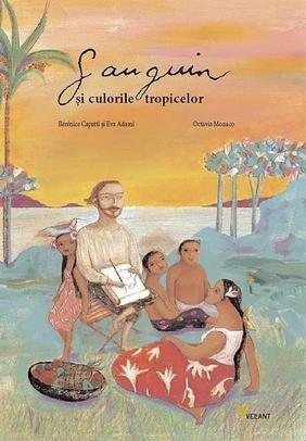 Gauguin si culorile tropicelor (Romanian Edition): Octavia Monaco, Berenice
