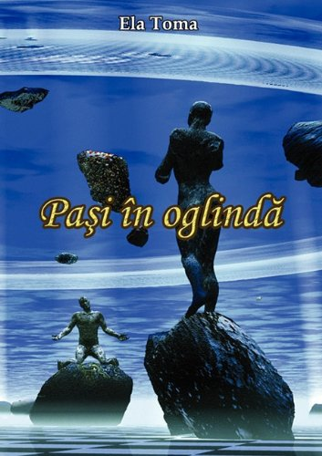 9789731991092: Pasi in oglinda (Romanian Edition)
