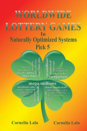 9789731991795: WORLDWIDE LOTTERY GAMES In Naturally Optimized Systems: Pick 5