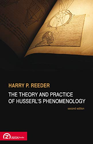 9789731997209: The Theory and Practice of Husserl's Phenomenology (Pathways in Phenomenology)