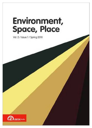 9789731997599: Environment, Space, Place (Volume 2, Issue 1, Spring 2010)