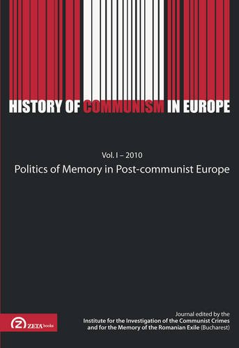 9789731997858: Politics of Memory in Post-Communist Europe (History of Communism in Europe) (English and French Edition)