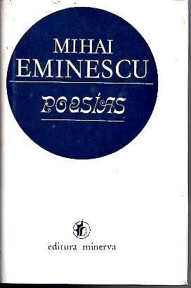 Poesías (Spanish Edition) (9789732101391) by Mihai Eminescu
